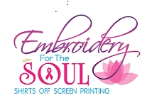 Embroidery for the Soul Shirts Off Screen Printing Elizabeth LaZella