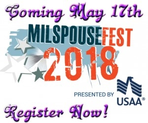 MilSpouseFest2018!  May 17th Register Now
